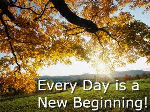 every day is a new beginning 300x225 - Is Life Coaching The Answer To Unlocking My Happiness?