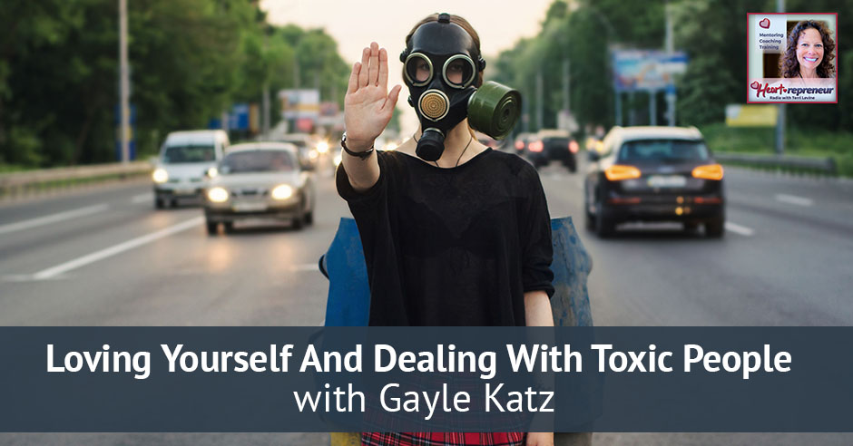 12HPRbanner - Heartrepreneur® Radio | Episode 12 | Loving Yourself And Dealing With Toxic People with Gayle Katz