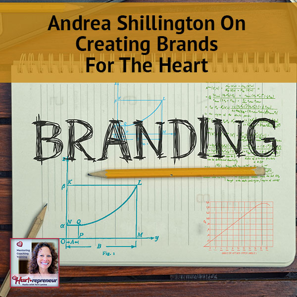 Heartrepreneur® Radio | Episode 38 | Andrea Shillington on Creating Brands For The Heart