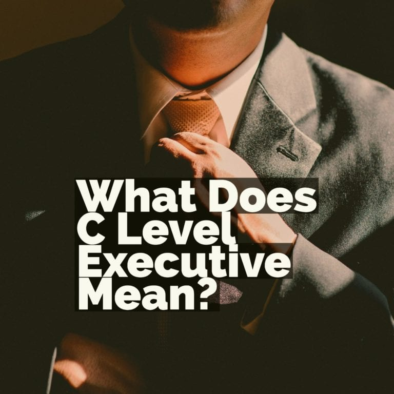 What Does C Level Executive Mean? Quick Answer