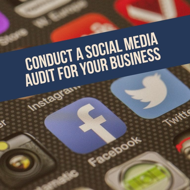 Conduct A Social Media Audit For Your Business