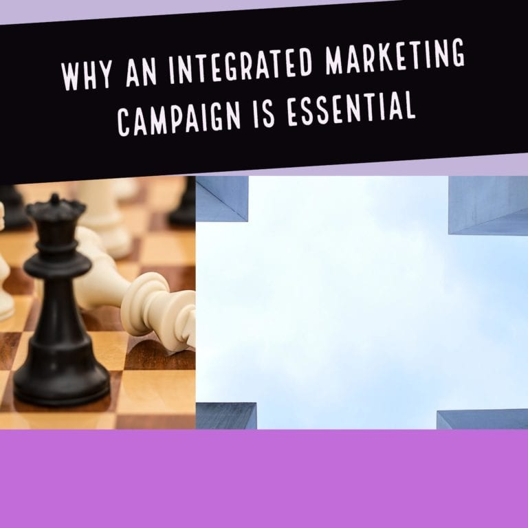 Why An Integrated Marketing Campaign Is Essential
