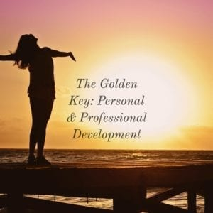 The Golden Key:  Personal & Professional Development