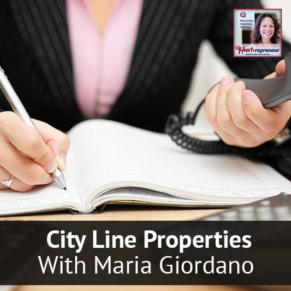 Heartrepreneur® Radio | Episode 48 | City Line Properties With Maria Giordano