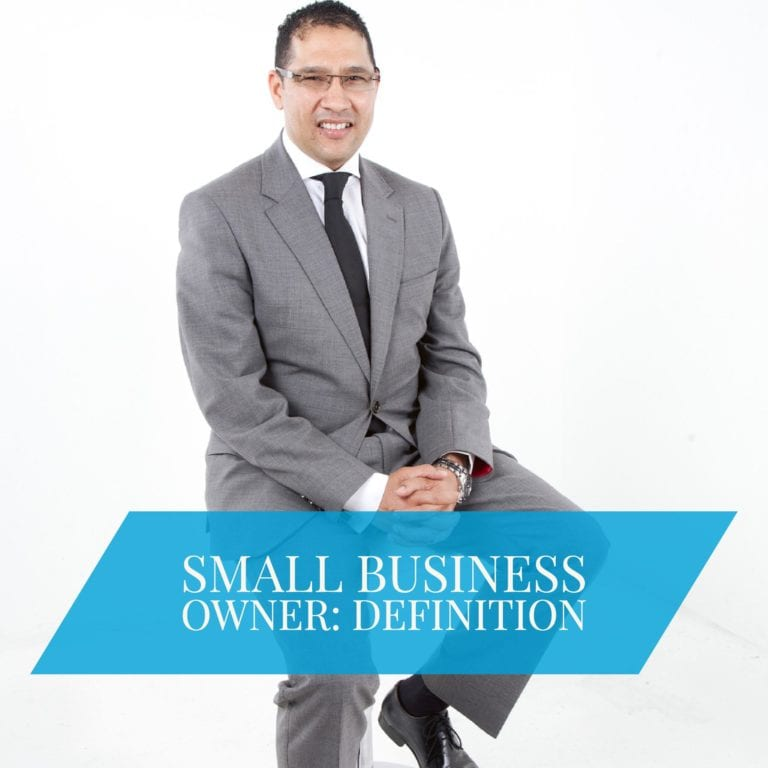 Small Business Owner: Definition