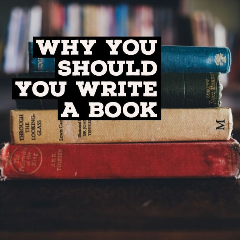Why You Should You Write a Book
