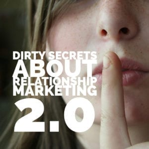 Adobe Spark 13 300x300 - Dirty Secrets About Relationship Marketing 2.0