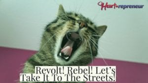 Adobe Spark 1 300x169 - Revolt! Rebel! Let's Take It To The Streets!