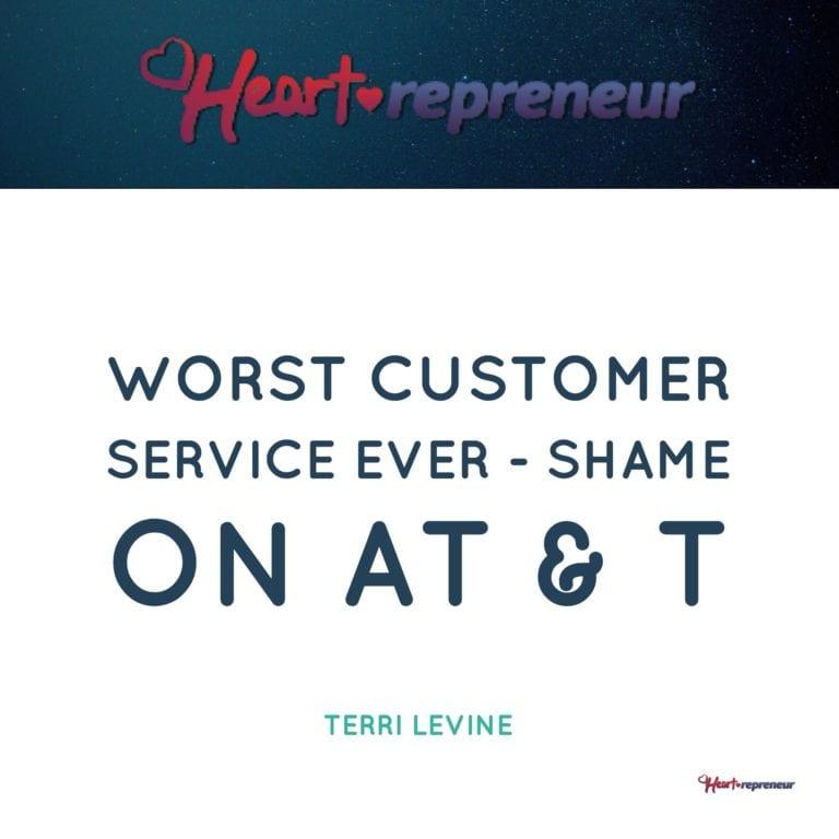 Worst Customer Service EVER – Shame On AT & T