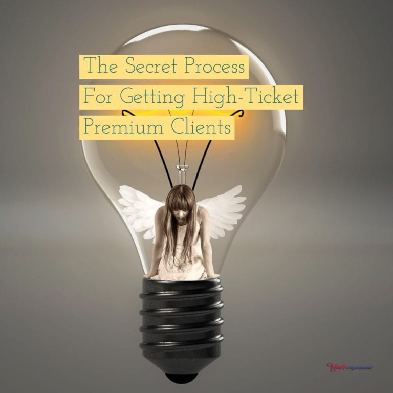 The Secret Process For Getting High-Ticket Premium Clients