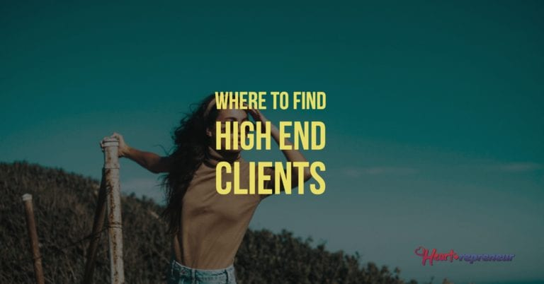 Where To Find High End Clients