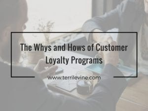 Terri Levine Title 300x225 - The Whys and Hows of Customer Loyalty Programs