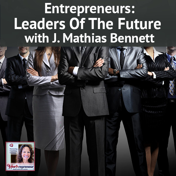 Heartrepreneur® Radio | Episode 67 | J. Mathias Bennett Interview