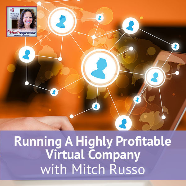 Heartrepreneur® Radio | Episode 68 | Mitch Russo Interview