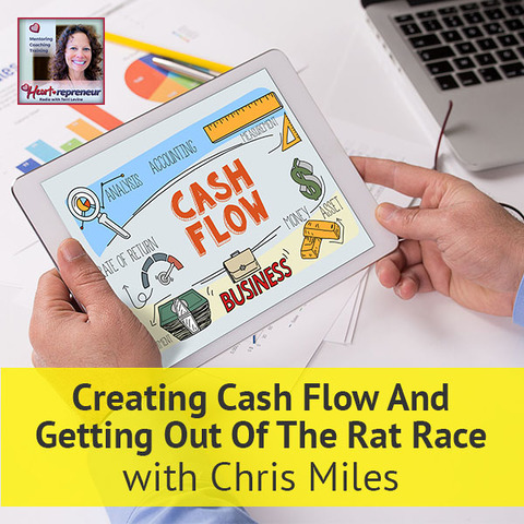 HPR 70 | Creating Cash Flow