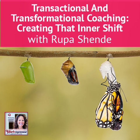 Heartrepreneur® Radio | Episode 71 | Rupa Shende Interview