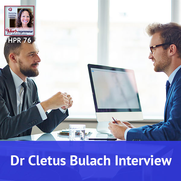 Heartrepreneur® Radio | Episode 76 | Dr Cletus Bulach Interview