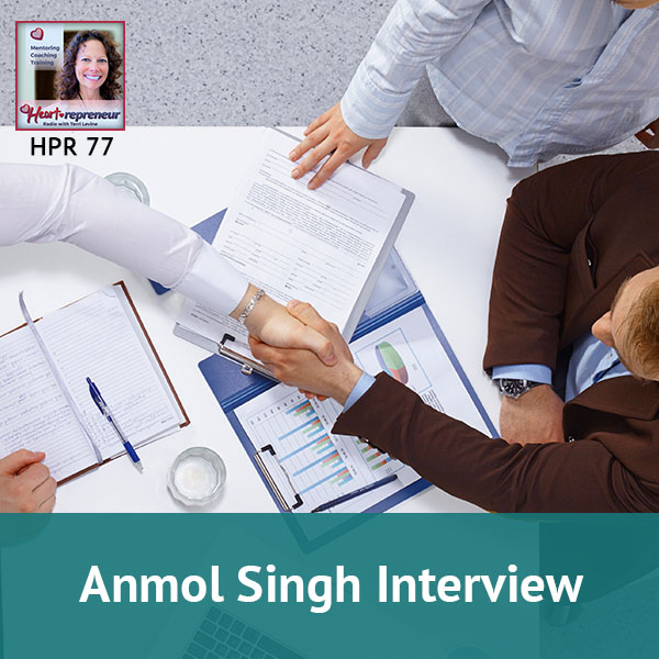 Heartrepreneur® Radio | Episode 77 | Anmol Singh Interview