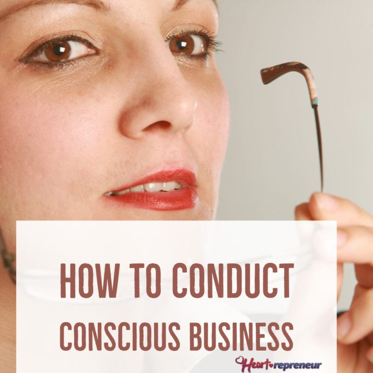 How To Conduct Conscious Business