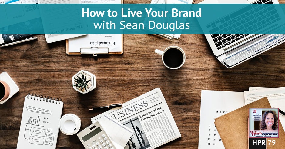 HPR 079 | Live Your Brand