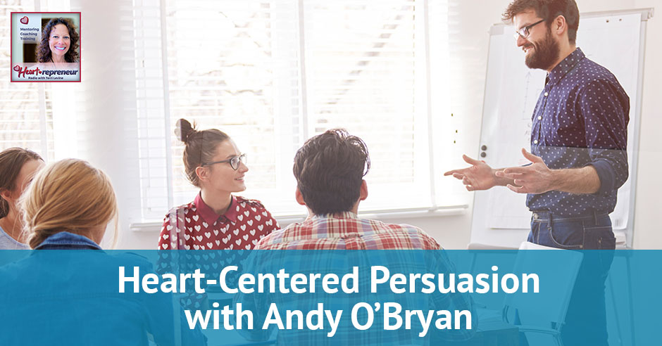HPR 85 | Heart-Centered Persuasion