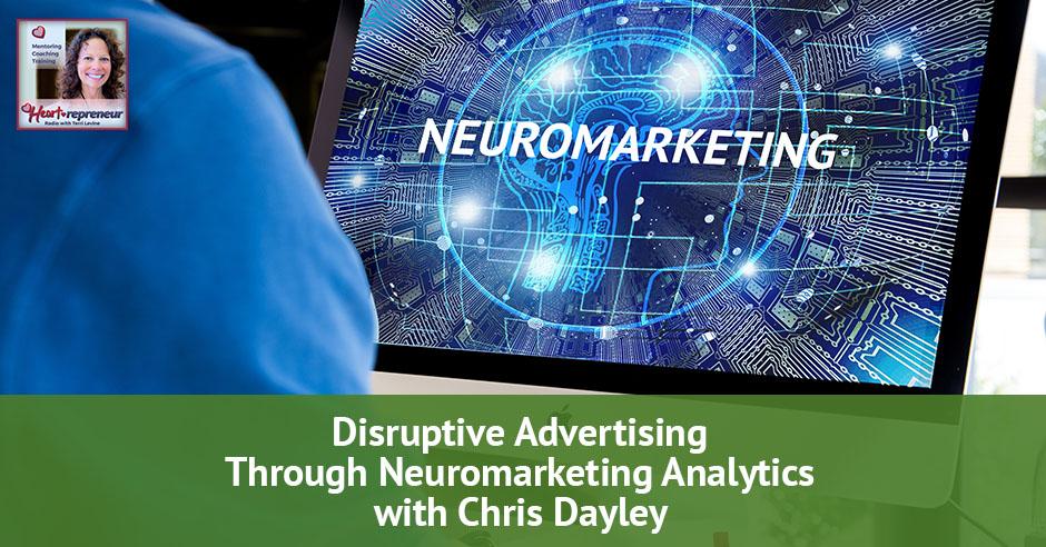 92hprbanner - Heartrepreneur® Radio | Episode 92 | Disruptive Advertising Through Neuromarketing Analytics With Chris Dayley