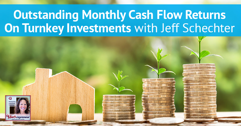 100hprbanner - Heartrepreneur® Radio | Episode 100 | Outstanding Monthly Cash Flow Returns On Turnkey Investments With Jeff Schechter