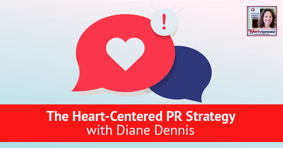 HPR 112 | Heart-Centered PR