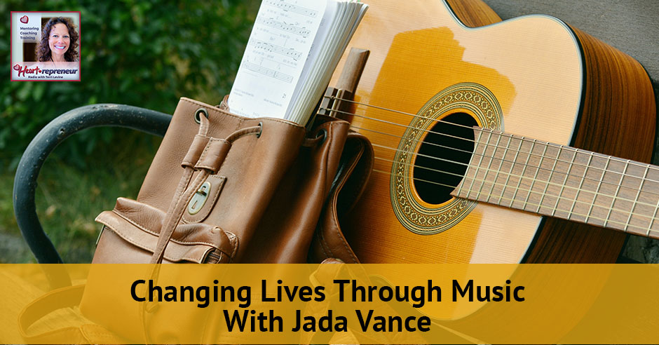 98hprbanner - Heartrepreneur® Radio   Episode 98   Changing Lives Through Music With Jada Vance