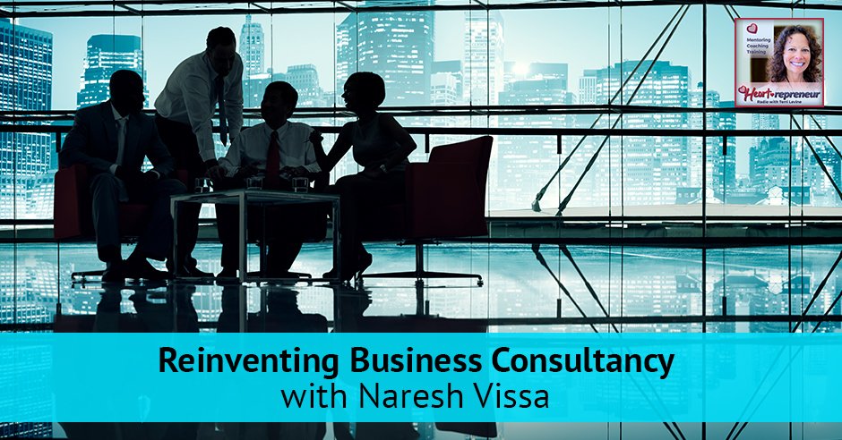 121hprbanner - Heartrepreneur® Radio | Episode 122 | Reinventing Business Consultancy with Naresh Vissa