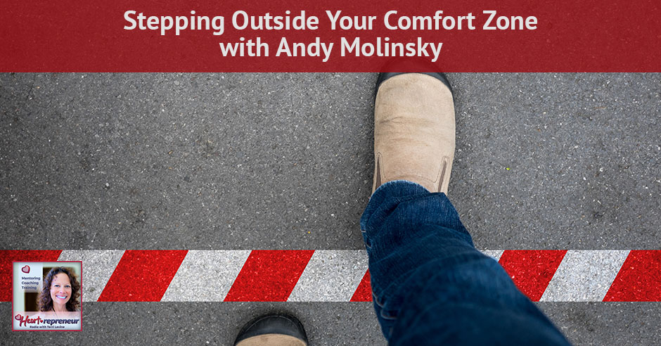 132HPRbanner - Heartrepreneur® Radio | Episode 133 | Stepping Outside Your Comfort Zone with Andy Molinsky