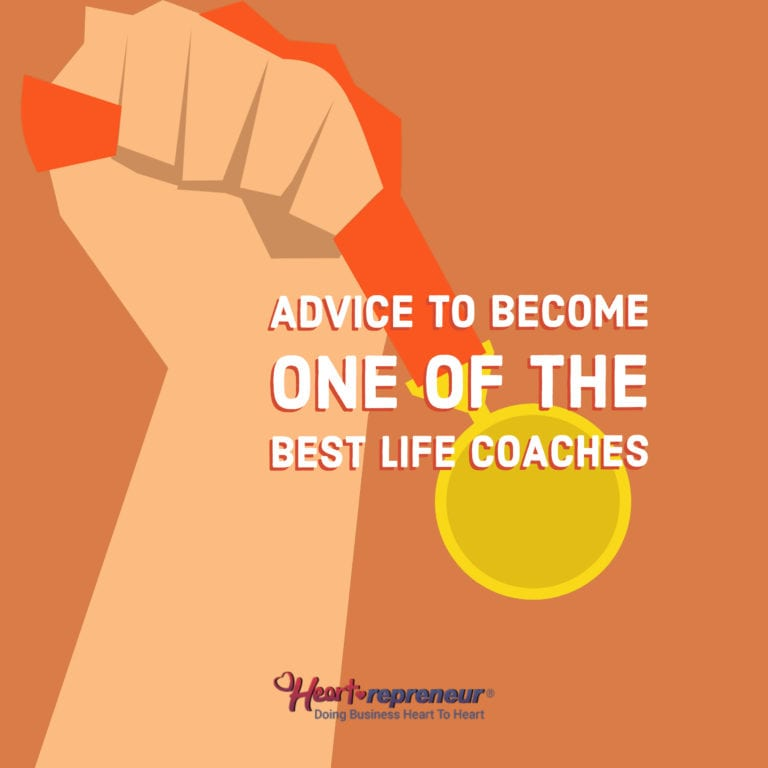 Advice To Become One Of The Best Life Coaches