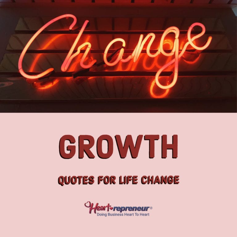 Growth Quotes For Life Change