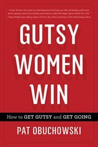 142HPRCaption1 200x300 - Heartrepreneur® Radio | Episode 142 | Why Gutsy Women Win with Pat Obuchowski