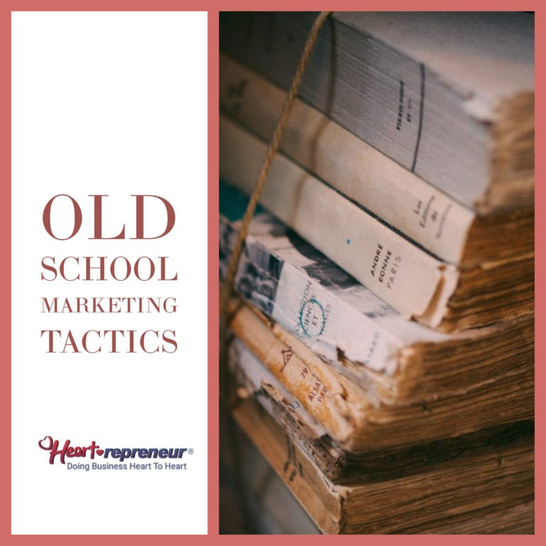 Old School Marketing Tactics