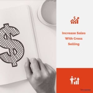 My Post 8 300x300 - Increase Sales With Cross Selling