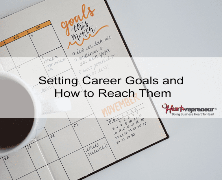 Setting Career Goals And How To Reach Them In Order To Succeed