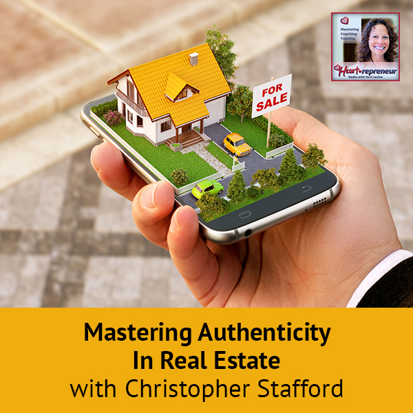Heartrepreneur® Radio | Episode 171 | Mastering Authenticity In Real Estate with Christopher Stafford
