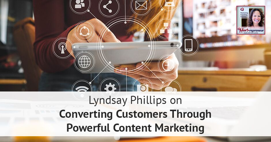 192HPRbanner 1 - Heartrepreneur® Radio | Episode 192 | Lyndsay Phillips on Converting Customers Through Powerful Content Marketing