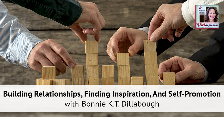 204HPRbanner - Heartrepreneur® Radio | Episode 204 | Building Relationships, Finding Inspiration, And Self-Promotion With Bonnie K.T. Dillabough