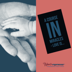 Love: A Course In Miracles