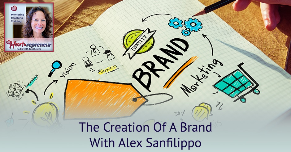 219HPRbanner - Heartrepreneur® Radio | Episode 219 |  The Creation Of A Brand With Alex Sanfilippo