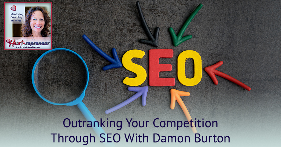 229HPRbanner - Heartrepreneur® Radio | Episode 229 | Outranking Your Competition Through SEO With Damon Burton