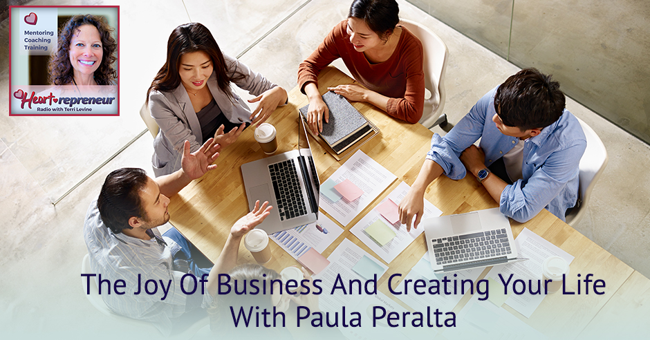 239HPRbanner - Heartrepreneur® Radio | Episode 239 | The Joy Of Business And Creating Your Life With Paula Peralta