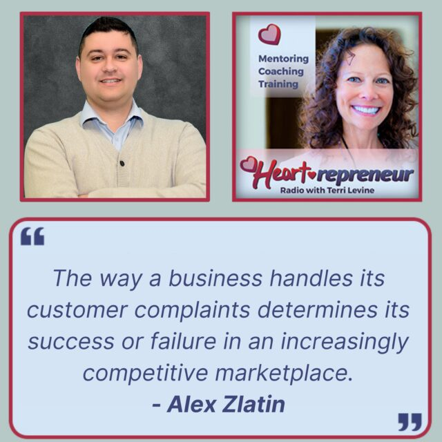 HPR251Quote 640x640 - Heartrepreneur® Radio | Episode 251 | Turning Customer Complaints Into Rave Reviews with Alex Zlatin