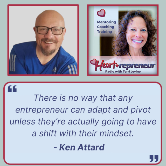 HPR254GuestQuote 640x640 - Heartrepreneur® Radio | Episode 254 | Shifting Your Mindset to Achieve Better Results in Business and Life with Ken Attard
