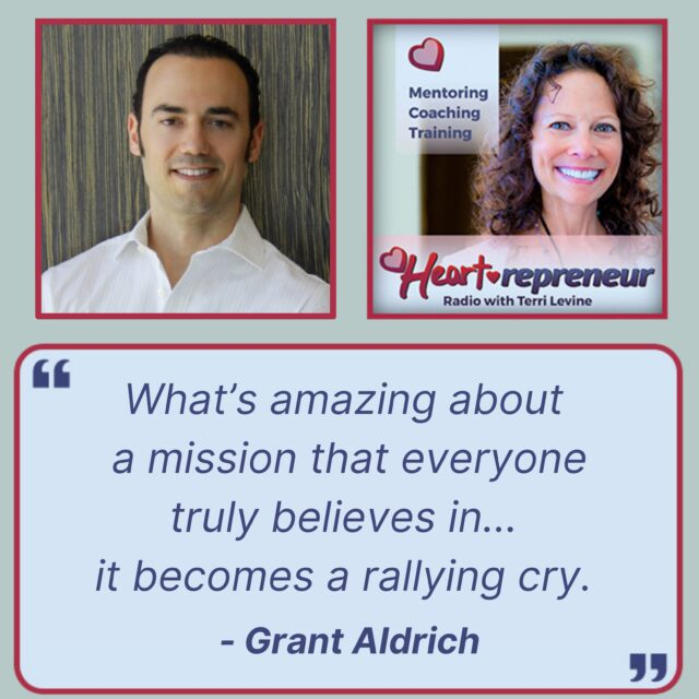 HPR260GuestQuoteGraphic 640x640 - Heartrepreneur® Radio   Episode 260   Making College More Affordable For Everyone with Grant Aldrich
