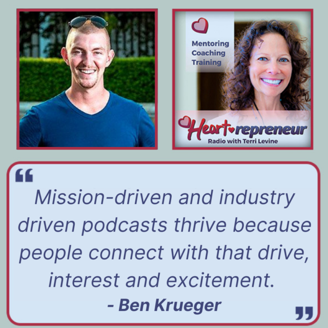 HPR Guest Headshot 1 1 640x640 - Heartrepreneur® Radio | Episode 262 | Creating a Podcast for Mission-Driven Businesses with Ben Krueger